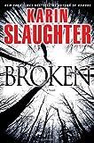 Broken: A Novel (Grant County)