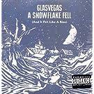 Snowflake Fell, A (And It Felt Like A Kiss)