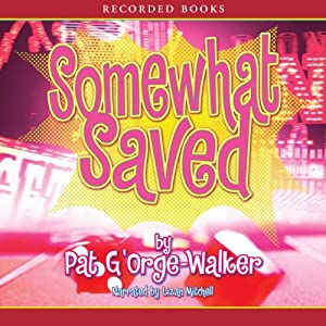 Somewhat Saved Audiobook