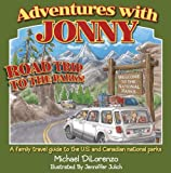 Road Trip to the Parks (Adventures with Jonny)
