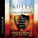 Rules of Engagement: Preparing for Your Role in the Spiritual Battle Hörbuch von Derek Prince Gesprochen von: Basil Sands