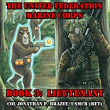 Lieutenant: The United Federation Marine Corps, Book 3 (       UNABRIDGED) by Jonathan P. Brazee Narrated by Daniel F. Purcell