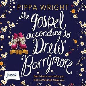 The Gospel According to Drew Barrymore Audiobook
