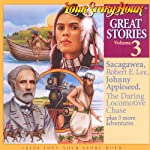 Great Stories Volume 3 (Dramatized) |  Your Story Hour