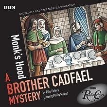 Radio Crimes: Cadfael: Monk's Hood [Dramatised] Radio/TV Program by Ellis Peters Narrated by Philip Madoc