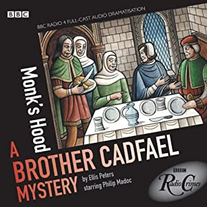 Radio Crimes: Cadfael: Monk's Hood | [Ellis Peters]