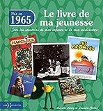 1965, Le Livre de ma jeunesse