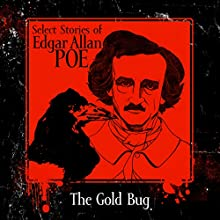 The Gold-Bug Audiobook by Edgar Allan Poe Narrated by Chris Lutkin