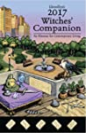 Llewellyn's 2017 Witches' Companion:...