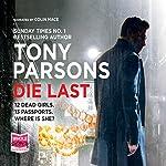 Die Last: DC Max Wolfe Series, Book 4 | Tony Parsons