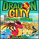 Dragon City Game Guide | Josh Abbott