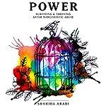 Power: Surviving & Thriving After Narcissistic Abuse | Shahida Arabi