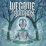 Roads That Don't End And Vi... - We Came As Romans