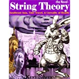 String Theory – the Novel
