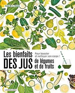 Les bienfaits des jus de légumes et de fruits : détoxifiez-vous !