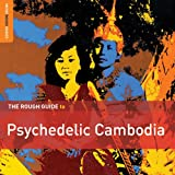 Rough Guide To Psychedelic Cambodia 2CD