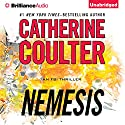 Nemesis: FBI Thriller, Book 19 (       UNABRIDGED) by Catherine Coulter Narrated by MacLeod Andrews, Renee Raudman