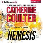 Nemesis: FBI Thriller, Book 19 | Catherine Coulter