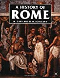 A History of Rome: Down to the Reign of Constantine (0312383959) by Cary, M.