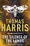 Thomas Harris Silence Of The Lambs: (Hannibal Lecter)