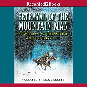 Betrayal of the Mountain Man Audiobook