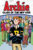 img - for Archie: Clash of the New Kids (Archie and Friends All-Stars) book / textbook / text book