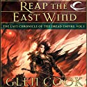 Reap the East Wind: Dread Empire, Book 6 Audiobook by Glen Cook Narrated by Stephen Hoye