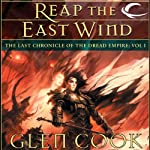 Reap the East Wind: Dread Empire, Book 6 (       UNABRIDGED) by Glen Cook Narrated by Stephen Hoye