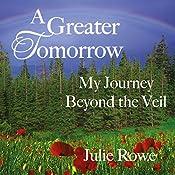 A Greater Tomorrow | [Julie Rowe]