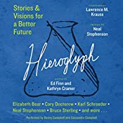 Hieroglyph: Stories and Visions for a Better Future | [Ed Finn, Kathryn Cramer]