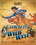 img - for All About America: Cowboys and Wild West book / textbook / text book