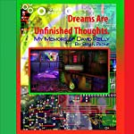 Dreams Are Unfinished Thoughts | Brian Paone