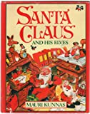 Santa Claus and His Elves