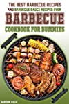 The Barbecue Cookbook for Dummies: Th...