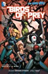 Birds of Prey Vol. 1: Trouble in Mind...