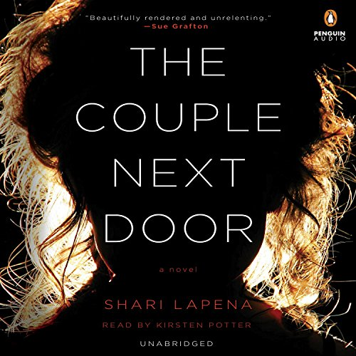 The Couple Next Door: A Novel - Shari Lapena Book Review