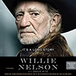 It's a Long Story: My Life | Willie Nelson,David Ritz - contributor