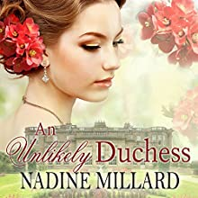 An Unlikely Duchess (       UNABRIDGED) by Nadine Millard Narrated by Beverley A. Crick