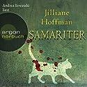 Samariter Audiobook by Jilliane Hoffman Narrated by Andrea Sawatzki