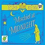 Mischief at Midnight   Esme Kerr