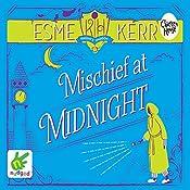 Mischief at Midnight | Esme Kerr