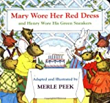 Mary Wore Her Red Dress and Henry Wore His Green Sneakers (0395900220) by Peek, Merle