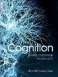 Cognition: A Neuroscience Approach
