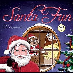 Santa Fun, Book 3 | [Roberta Seiwert Lampe]