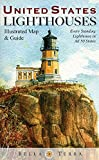 img - for United States Lighthouses: Illustrated Map & Guide book / textbook / text book