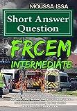 #6: Frcem Intermediate: Short Answer Question