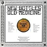 New Bottles, Old Medicine