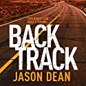 Backtrack: James Bishop, Book 2 Audiobook by Jason Dean Narrated by Dudley Hinton