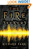The Fire Seekers (The Babel Trilogy)