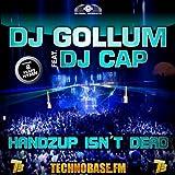 HandzUp Isn't Dead [8 Years Technobase.fm Hymn] (feat. DJ Cap)